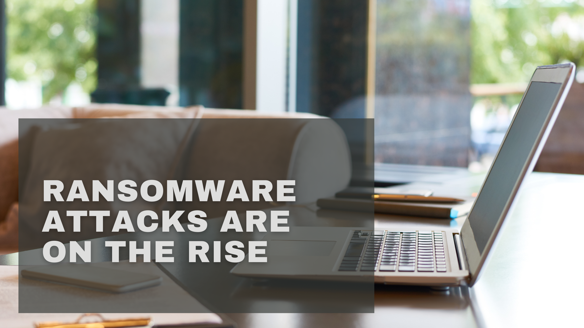 How to Build Your Employee Monitoring Posture to Combat Ransomware